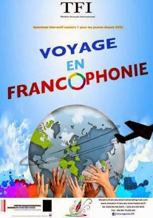 """Voyage en Francophonie"". Spettacolo teatrale interattivo in lingua Francese"